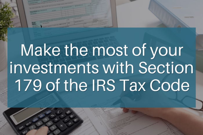 Section 179 Deductions – What Are They?